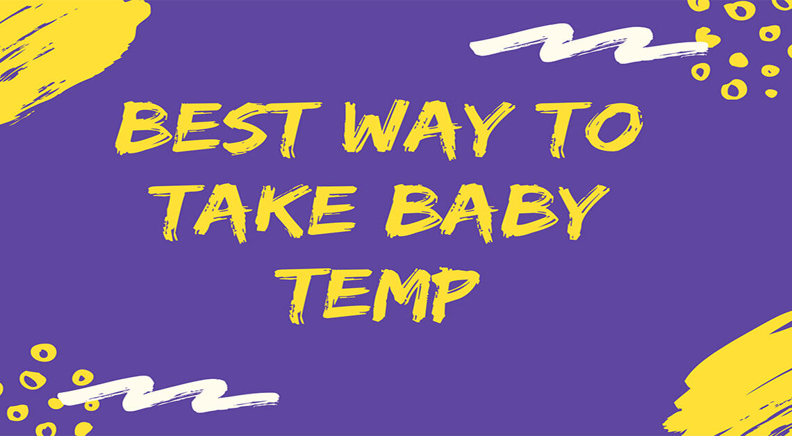 Best-way-to-take-baby-temp